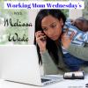 Working Mom Wednesday's