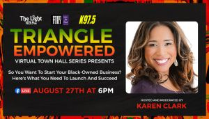 Triangle Empowered Virtual Town Hall Series Presents: So You Want To Start Your Black-Owned Business? {VIRTUAL EVENT}